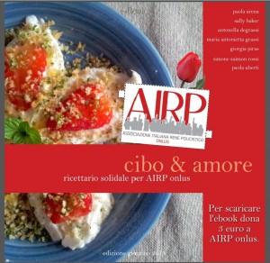 Il ricettario dei food blogger a favore dell'AIRP (Associazione Italiana Rene Policistico)