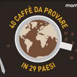 Alla scoperta del caffè nel mondo